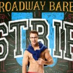 BroadwayCares/EquityFightAIDS, 27th Annual Broadway Bares: STRIP U