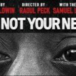 "James Baldwin's Oscar nominated, ""I Am Not Your Negro"" premiering on PBS:: TRAILER"