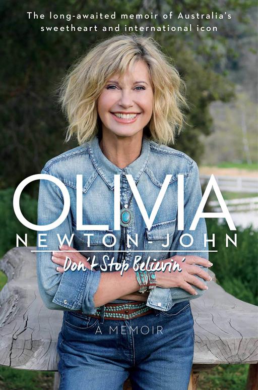 """Olivia's new memoir """"Don't Stop Believin'"""""""
