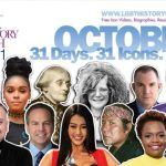 LGBT History Month 2021 - 31 Icons in 31 Days: Daily Video Updates